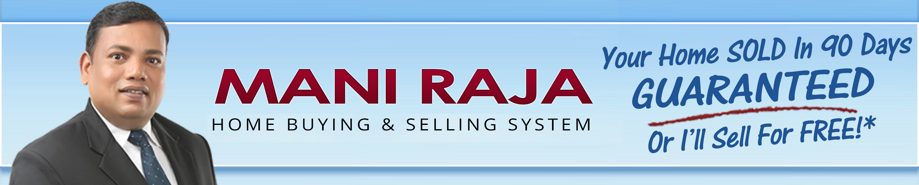 The Mani Raja Home Buying & Selling System